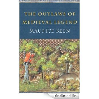 The Outlaws of Medieval Legend [Kindle-editie]