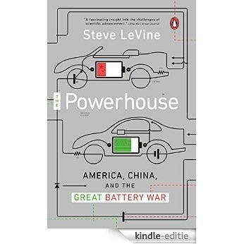 The Powerhouse: Inside the Invention of a Battery to Save the World [Kindle-editie]