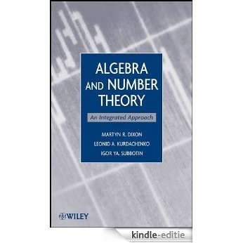 Algebra and Number Theory: An Integrated Approach [Kindle-editie]
