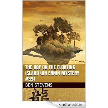 The Boy on the Floating Island (An Ennin Mystery #35) (English Edition) [Kindle-editie]