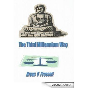 The Third Millennium Way in Seven Steps (English Edition) [Kindle-editie]