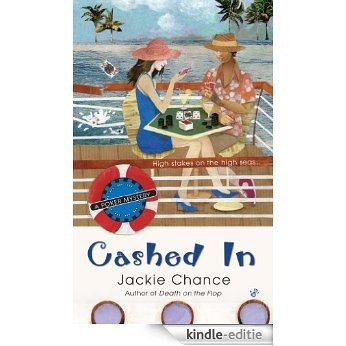 Cashed In: A Poker Mystery [Kindle-editie]