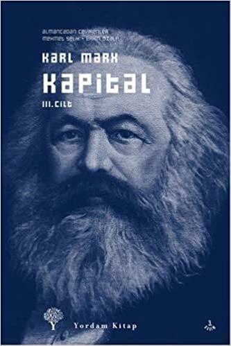 Kapital Cilt: 3: Das Kapital. Kritik der politischen Ökonomie, Band 3