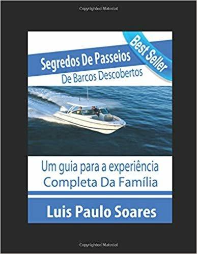 Segredos De Passeios De Barcos Descobertos