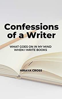 Confessions of a Writer: A Memoir (Not Even Close Book 4) (English Edition)