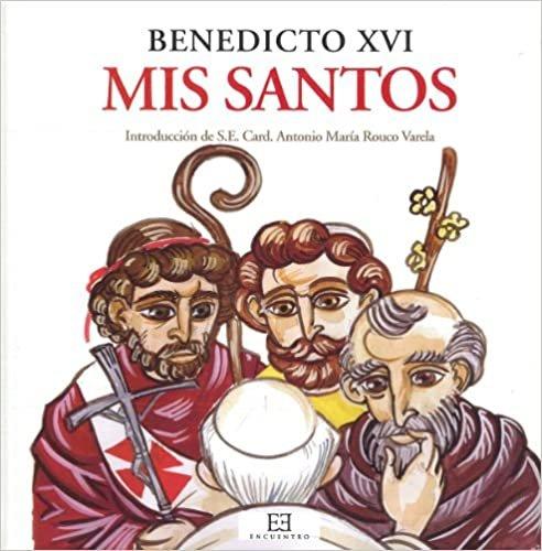 Mis Santos: Introducción De S. E. Card. Antonio María Rouco Varela