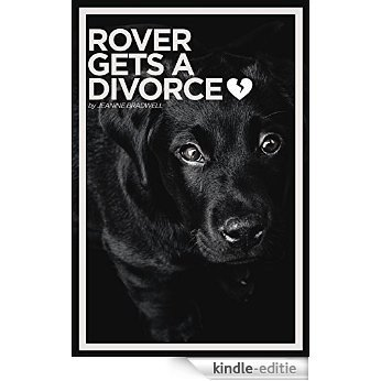 ROVER GETS A DIVORCE (English Edition) [Kindle-editie]