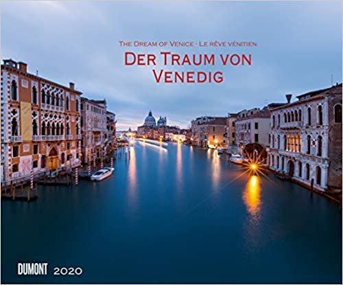 Dumont Kalenderverlag: Traum von Venedig 2020 - Wandkalender