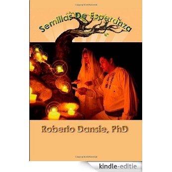 Semillas de Esperanza [Kindle-editie]