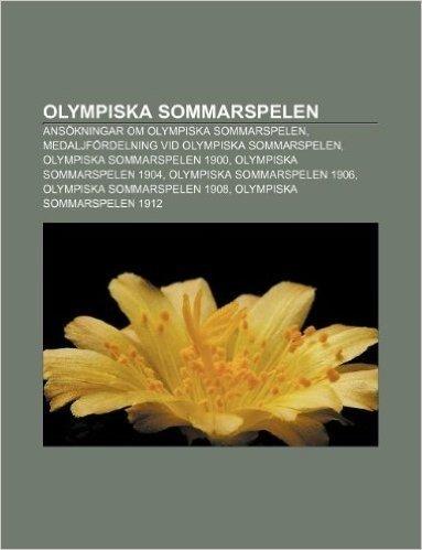 Olympiska Sommarspelen: Ansokningar Om Olympiska Sommarspelen, Medaljfordelning VID Olympiska Sommarspelen, Olympiska Sommarspelen 1900
