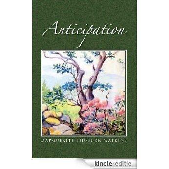 Anticipation (English Edition) [Kindle-editie]