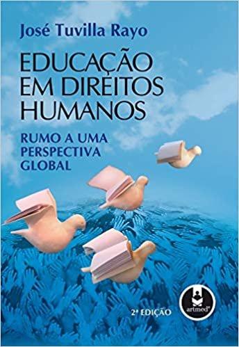 Educação em Direitos Humanos: Rumo a uma Perspectiva Global