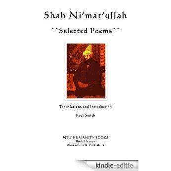 Shah Ni'mat'ullah: Selected Poems (English Edition) [Kindle-editie]
