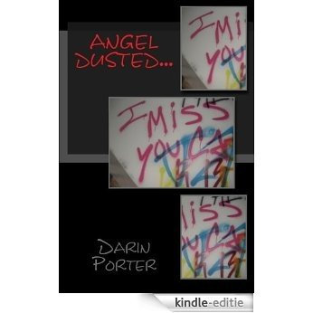 Angel Dusted... (English Edition) [Kindle-editie]