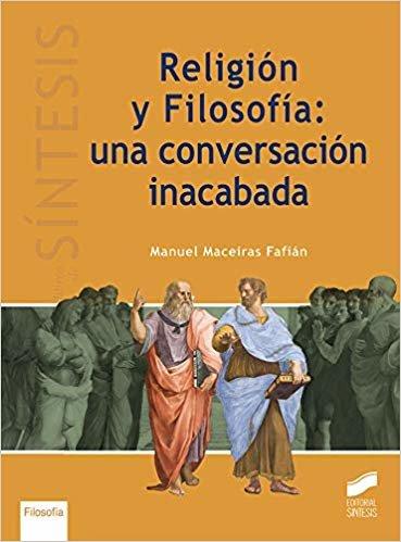 Religión y filosofía. Una conversación inacabada (Libros de Síntesis)
