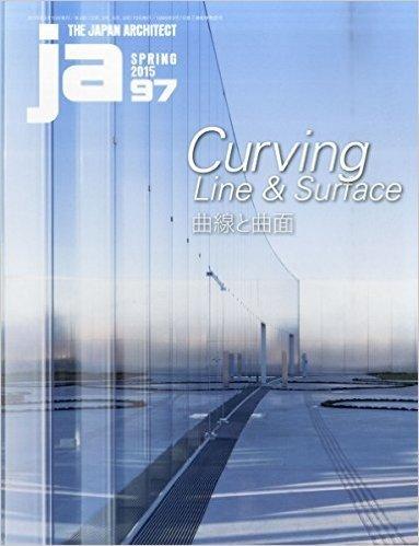 JA97 SPRING, 2015 Curving Line & Surface 曲線と曲面
