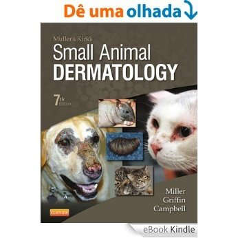 Muller and Kirk's Small Animal Dermatology [eBook Kindle]
