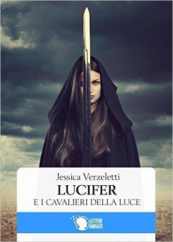 Lucifer e i cavalieri della luce