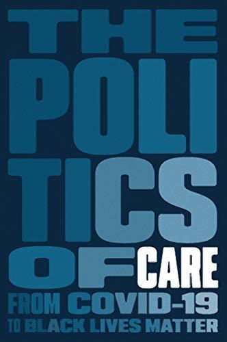 The Politics of Care (English Edition)