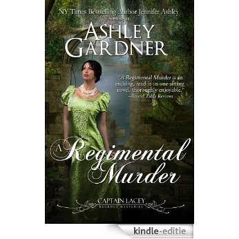 A Regimental Murder (Captain Lacey Regency Mysteries Book 2) (English Edition) [Kindle-editie]