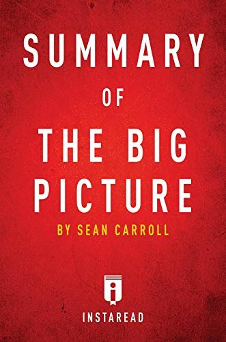 Summary of The Big Picture: by Sean Carroll | Includes Analysis (English Edition)