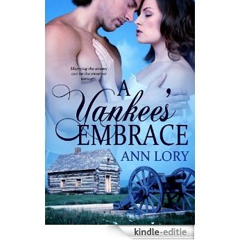 A Yankee's Embrace (English Edition) [Kindle-editie]
