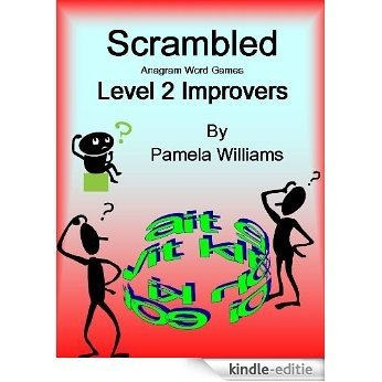 Scrambled Anagram Word Games Level 2 Improvers (English Edition) [Kindle-editie]