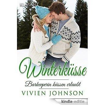 Winterküsse - Barkeeperin küssen erlaubt (German Edition) [Kindle-editie]