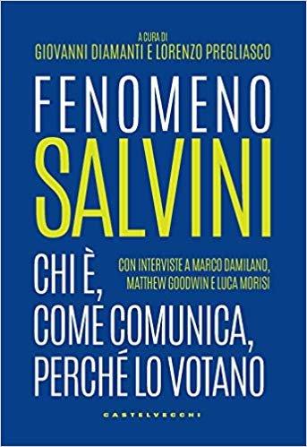 Fenomeno Salvini: Chi è, come comunica, perché lo votano (Nodi)