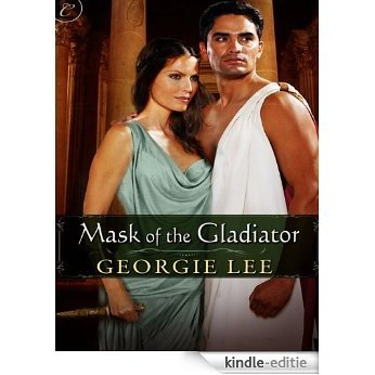 Mask of the Gladiator [Kindle-editie]