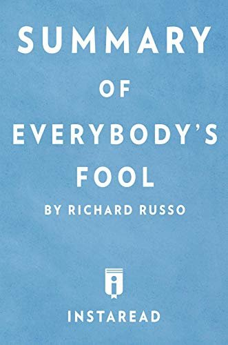 Summary of Everybody's Fool: by Richard Russo | Includes Analysis (English Edition)