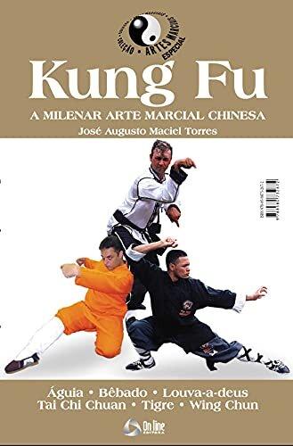 Coleção Artes Marciais : Kung Fu
