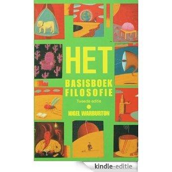 HET Basisboek Filosofie [Kindle-editie]