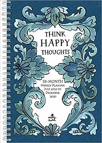 Think Happy Thoughts - Molly Hatch 2020 Planner