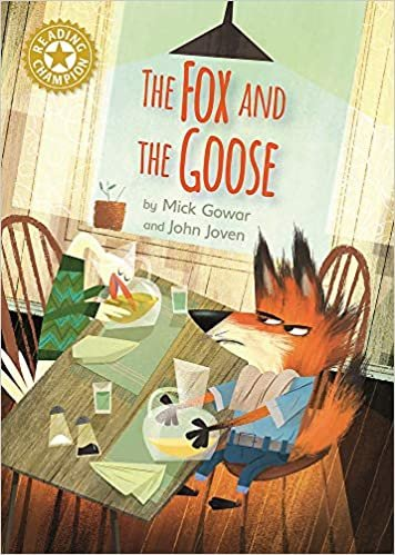 The Fox and the Goose: Independent Reading Gold 9 (Reading Champion)