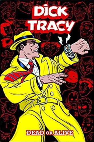 Dick Tracy. Dead Or Alive