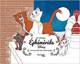 Ephéméride Disney : Une année de coloriages (Art-thérapie)