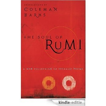 The Soul of Rumi [Kindle-editie]