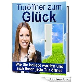 Türöffner zum Glück (German Edition) [Kindle-editie]