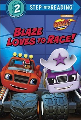 Blaze Loves to Race! (Blaze and the Monster Machines)