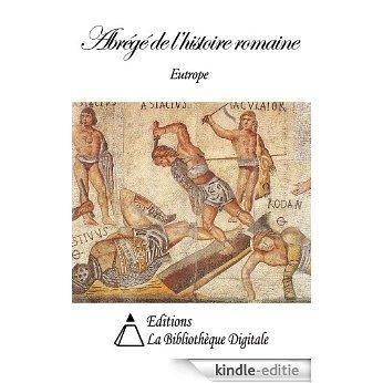 Abrégé de l'Histoire romaine (French Edition) [Kindle-editie]