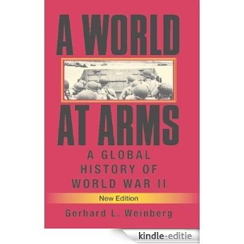 A World at Arms: A Global History of World War II [Kindle-editie] beoordelingen