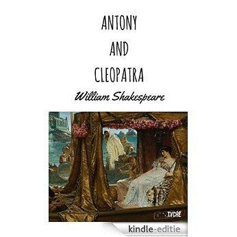 Antony And Cleopatra [Kindle-editie]