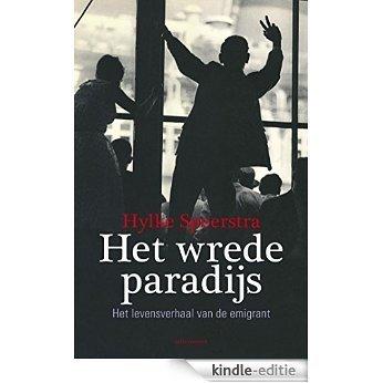Het wrede paradijs [Kindle-editie]