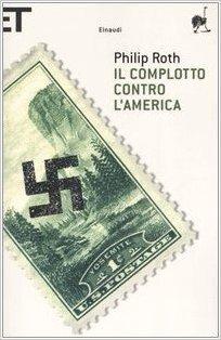 Il complotto contro l'America (Super ET) di Roth, Philip (2006) Tapa blanda