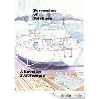 Perversion of Privilege (English Edition) [Kindle-editie]