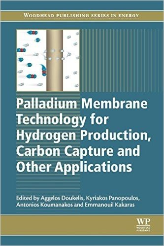 Palladium Membrane Technology for Hydrogen Production, Carbon Capture and Other Applications: Principles, Energy Production and Other Applications