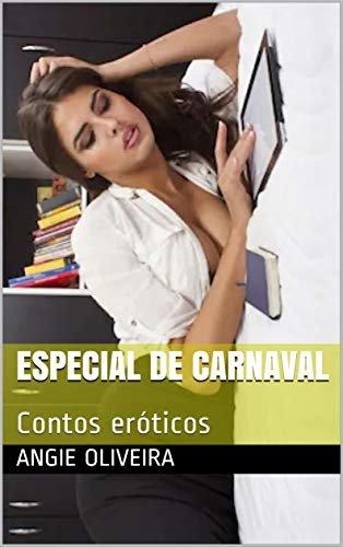 Especial de Carnaval : Contos eróticos