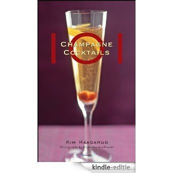 101 Champagne Cocktails [Kindle-editie]