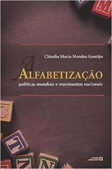 Alfabetização: Políticas Mundiais e Movimentos Nacionais